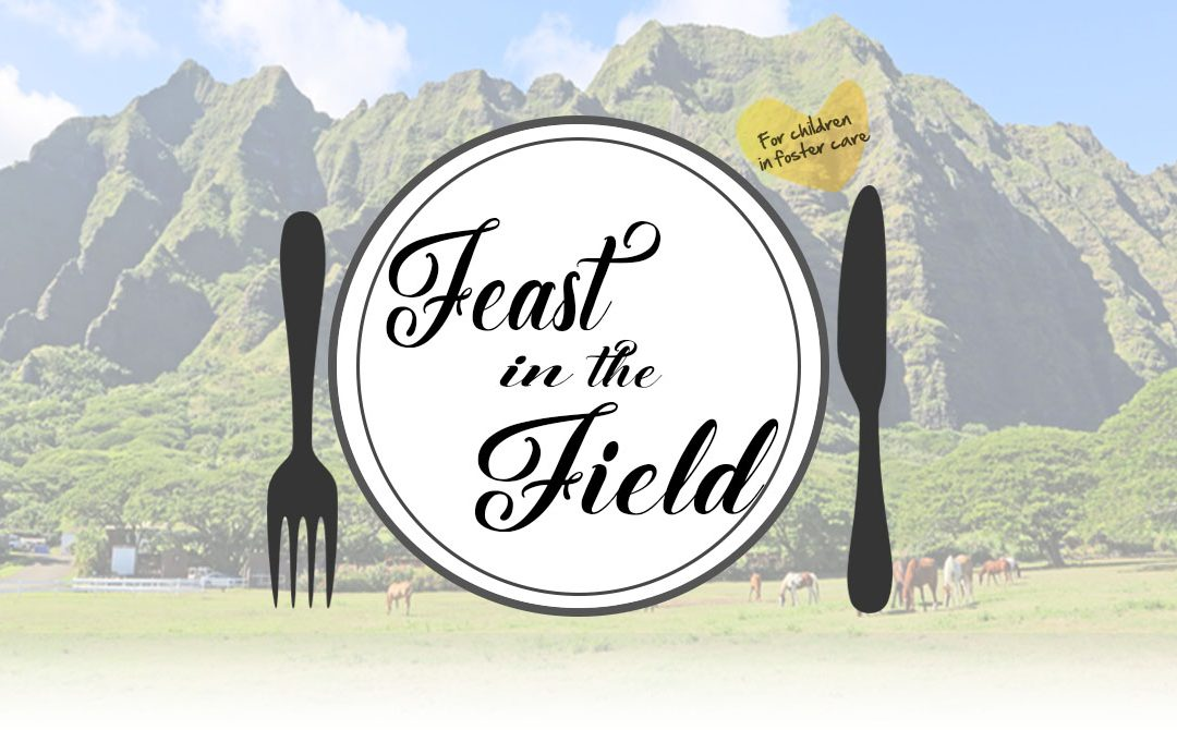 Feast in the Field Fundraiser for Children in Foster Care
