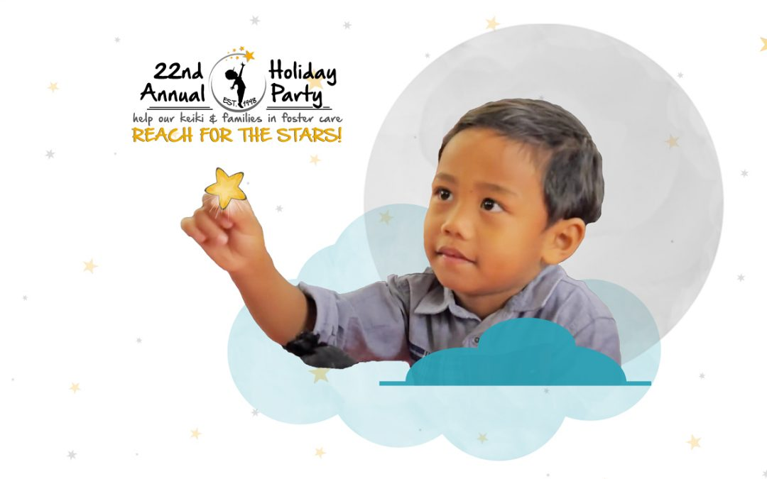 22nd Annual Holiday Party for Kids in Foster Care – Let's Reach for the Stars